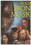 Alexandre Dumas. The MAN  in the IRON MASK